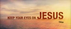 eye on Jesus