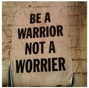 be-a-warrior